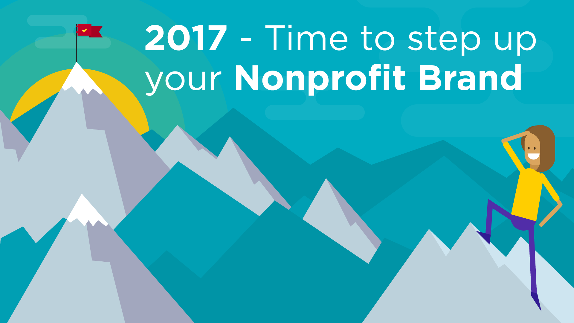 2017 – Time to step up your Non- Profit Brand