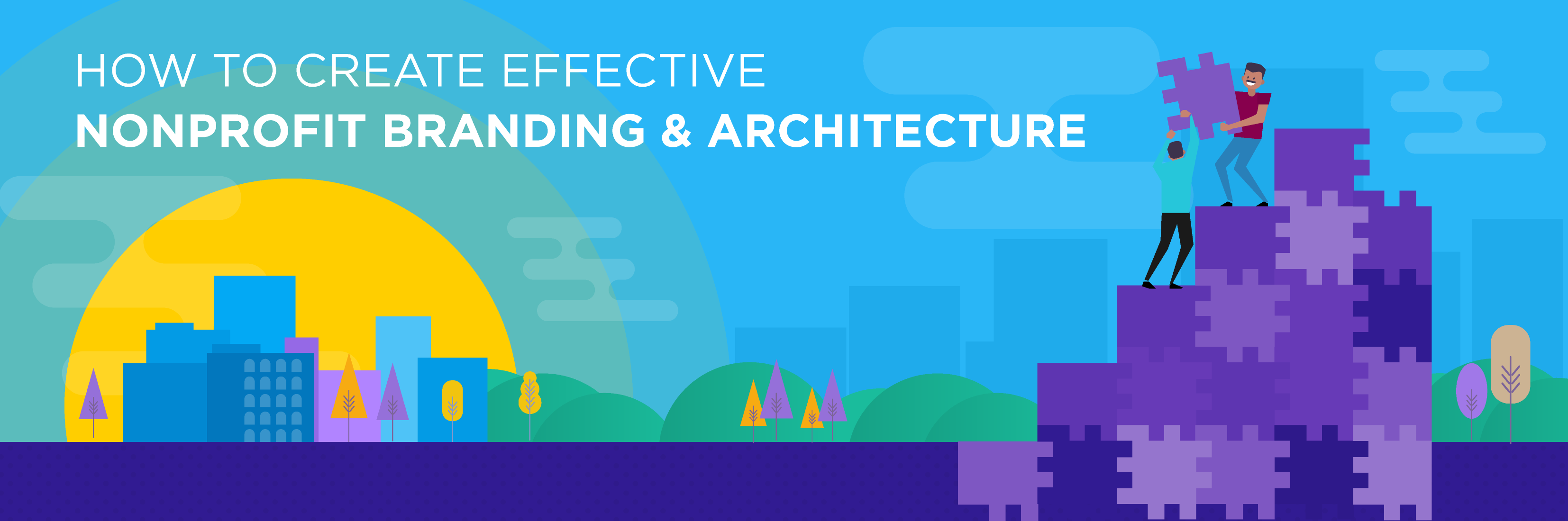 How to create effective nonprofit branding architecture- Part 1